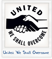 United We Shall Overcome T-Shirt