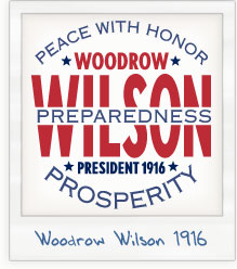 Woodrow Wilson for President 1916 - 'Peace With Honor' Presidential Campaign T-Shirt